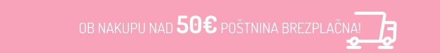 Ob nakupu nad 50€ poštnina brezplačna!